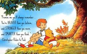 You're Braver Than You Believe 2 - Christoper Robin to Pooh